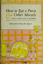 How to eat a poem & other morsels: food poems for children ...