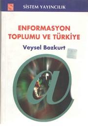 Enformasyon Toplumu ve Türkiye