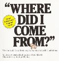 Where Did I Come From? Cover