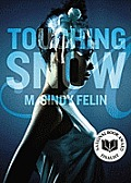 Touching Snow cover