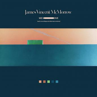 James Vincent Mcmorrow : We move (early recordings ...