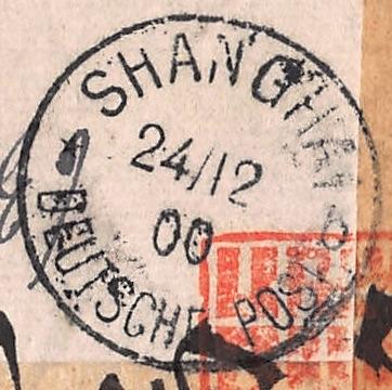 Ankunftsstempel Schanghai an Weihnachten 1900
