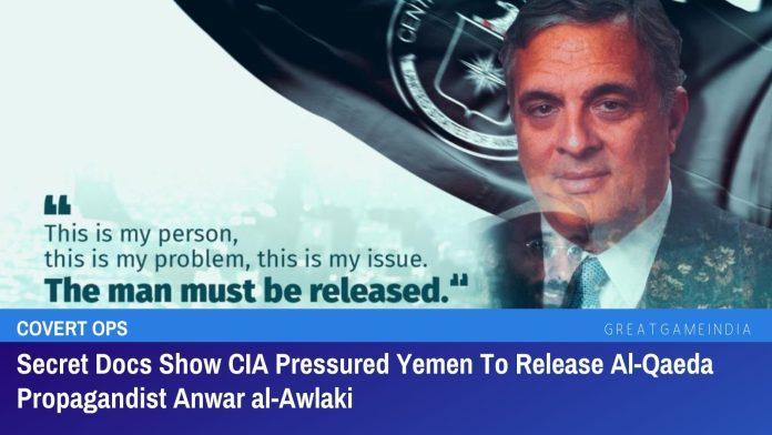 Documentos secretos muestran que la CIA presionó a Yemen para liberar al propagandista de Al-Qaeda Anwar al-Awlaki