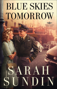 Revell Blog Tour&Review: Blue Skies Tomorrow (Wings of Glory, #3) by Sarah Sundin