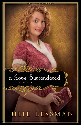 Revell Blog Tour Review: A Love Surrendered by Julie Lessman