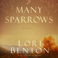 LitFuse Blog Tour Review: Many Sparrows by Lori Benton