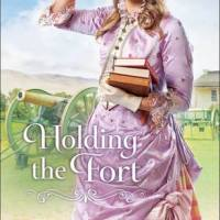 Review: Holding The Fort by Regina Jennings