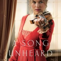 Celebrate Lit Blog Tour Review: A Song Unheard by Roseanna White & Giveaway