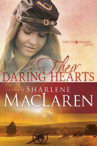 CelebrateLit Blog Tour Review: Their Daring Hearts by Sharlene MacLaren