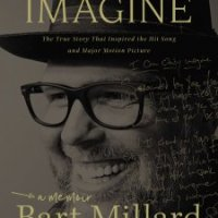 Review: I Can Only Imagine by Bart Millard with Robert Noland
