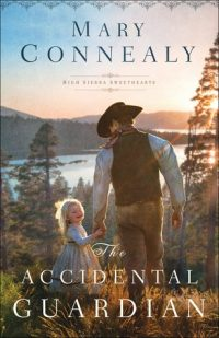 Review: The Accidental Guardian by Mary Connealy + Giveaway