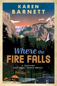 Review: Where The Fire Falls by Karen Barnett