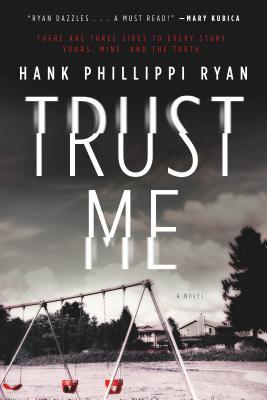Book Review: Trust Me by Hank Phillippi Ryan + Giveaway