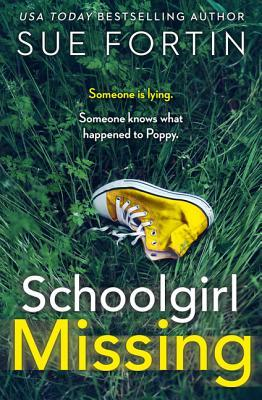 Book Review: Schoolgirl Missing by Sue Fortin