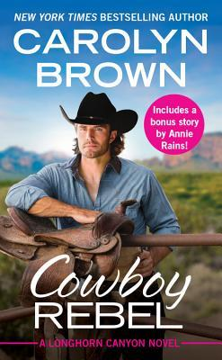 Anticipated Read: Cowboy Rebel by Carolyn Brown