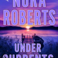 Anticipated Read: Under Currents by Nora Roberts