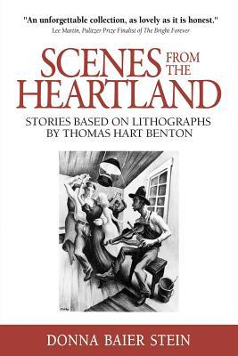 Scenes from the Heartland: Stories Based on Lithographs by Thomas Hart Benton