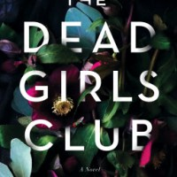 ARC Review: The Dead Girls Club by Damien Angelica Walters