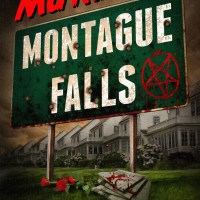 Partners In Crime Tours Blog Tour: Murder In Montague Falls by Russ Colchamiro,Sawney Hatton,Patrick Thomas