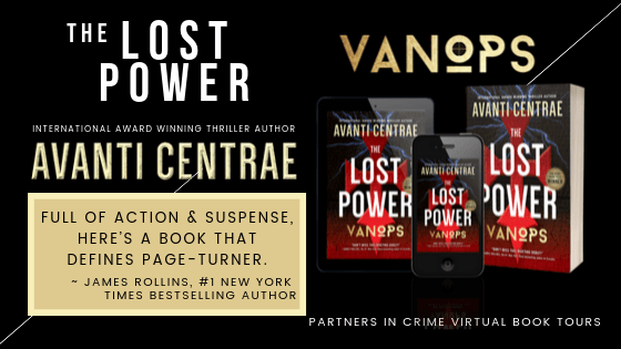 Partners In Crime Tours Blog Tour: VanOps: The Lost Power by Avanti Centrae