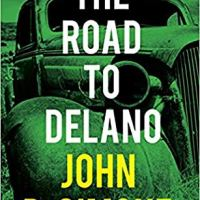 Suzy Approved Book Tour Review: The Road To Delano by John DeSimone