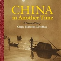 "Suzy Approved Book Tours Review: China In Another Time:A Personal Story"" by Claire Malcolm Lintilhac"