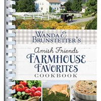 Book Review: Amish Friends Farmhouse Favorites Cookbook by Wanda Brunstetter