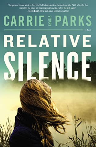 PICT Review: Relative Silence by Carrie Stuart Parks