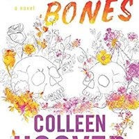 Book Spotlight: Heart Bones by Colleen Hoover