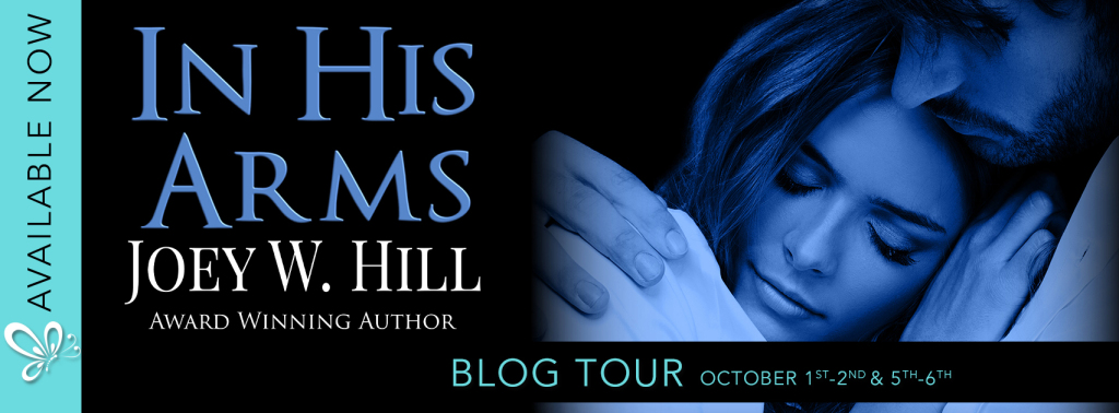 Social Butterfly PR Blog Tour: In His Arms by Joey W. Hill