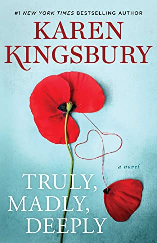 Review: Truly, Madly, Deeply by Karen Kingsbury