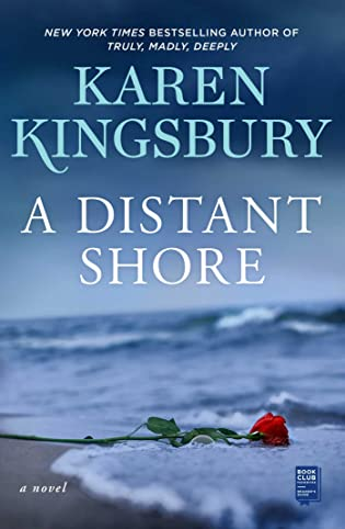 Cover Love: A Distant Shore by Karen Kingsbury