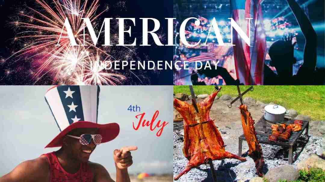 AMERICAN INDEPENDENCE DAY - CELEBRATIONS