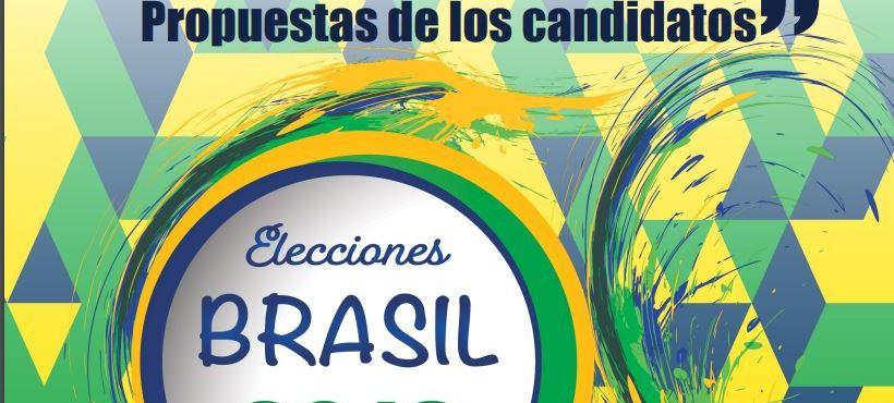 POLÍTICA EXTERIOR Y ELECCIONES EN BRASIL: Posiciones y Propuestas de los candidatos