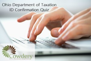 Ohio Department of Taxation ID Confirmation Quiz | Cowdery Tax & Business Solutions