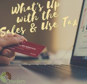 What's Up with the Sales & Use Tax?