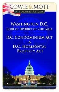 District of Columbia Condominium Act by Nicholas D Cowie, Condominium Attorney practicing in DC
