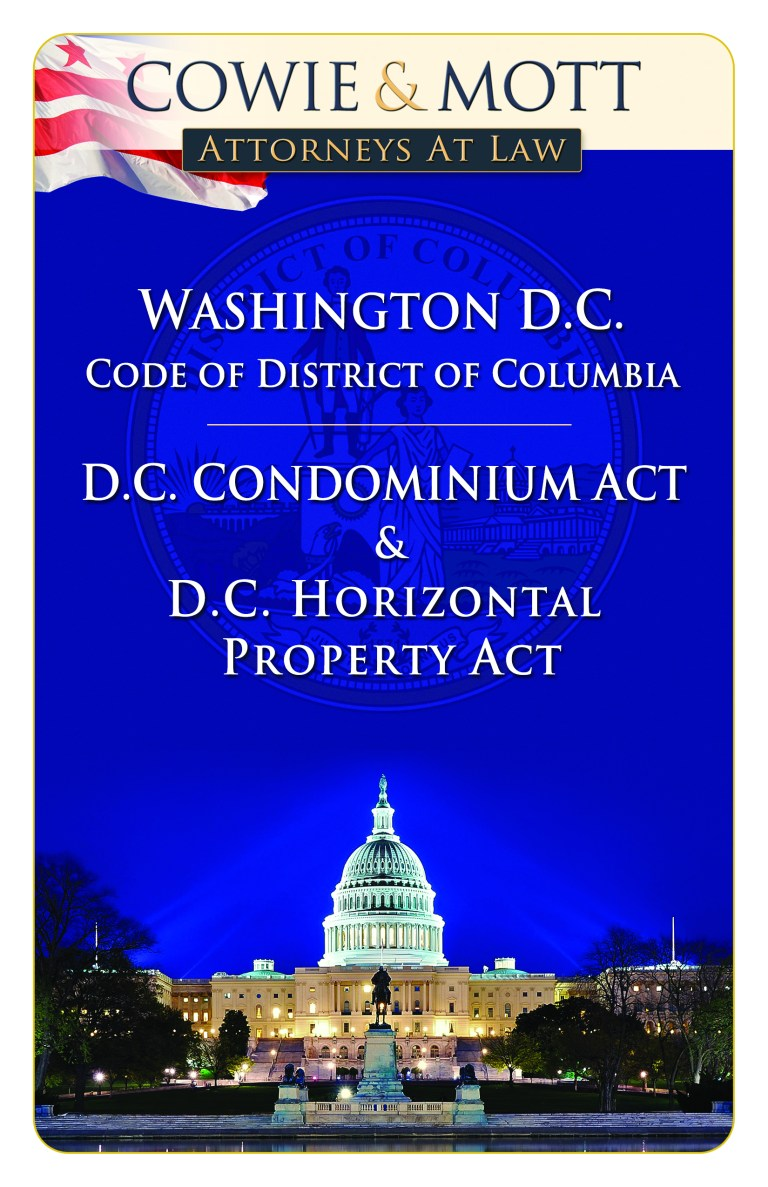 District of Columbia Condominium Act by Nicholas D Cowie, Condominium Attorney practicing in DC
