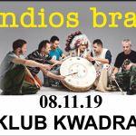Zapraszamy na koncert Indios Bravos