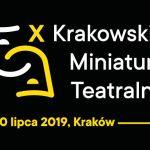 X Krakowskie Miniatury Teatralne już w sobotę