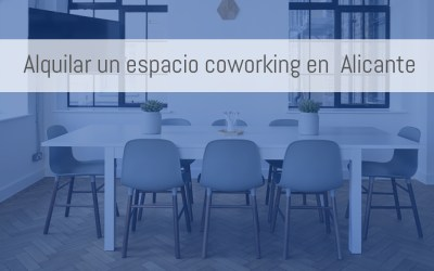¿Cuánto cuesta un espacio coworking en Alicante?