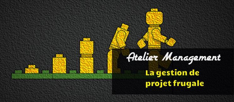 Atelier management d'E-Mind : La gestion de projet frugale