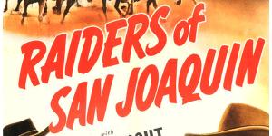 Raiders Of San Joaquin (Title)