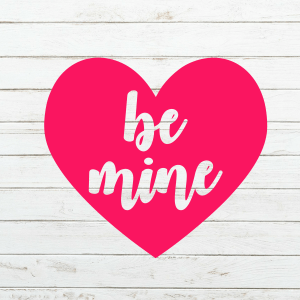 Be Mine SVG - Valentines Svg - Valentine's day - Cricut - Cameo - Cutting File - Png svg dxf eps - Commercial Use - Heart svg