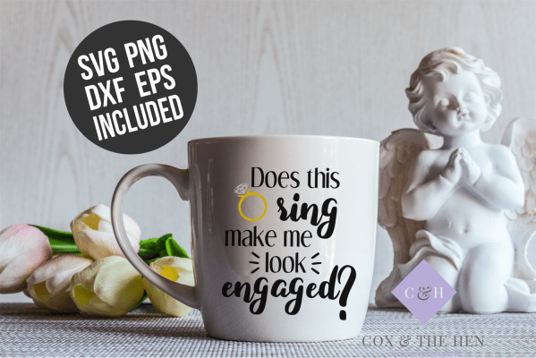 Does this ring make me look engaged SVG - Wedding SVG - Future Mrs. Svg - Cricut - Cutting File - Png svg dxf eps - Commercial Cut file