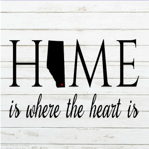 Home is where the heart is - Alberta Svg - Alberta art - Alberta - Wood Sign SVG - Wood Sign Stencil - DIY Sign - Wood Sign Cut File