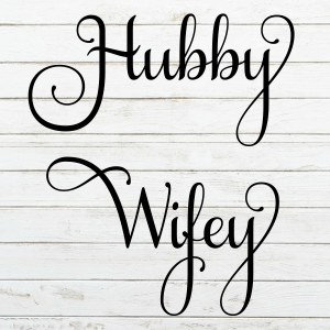 Hubby Wifey SVG - Wedding Svg - Engagement Svg- Future Mrs. Svg - Cricut - Cameo - Cutting File - Png svg dxf eps - diy bride