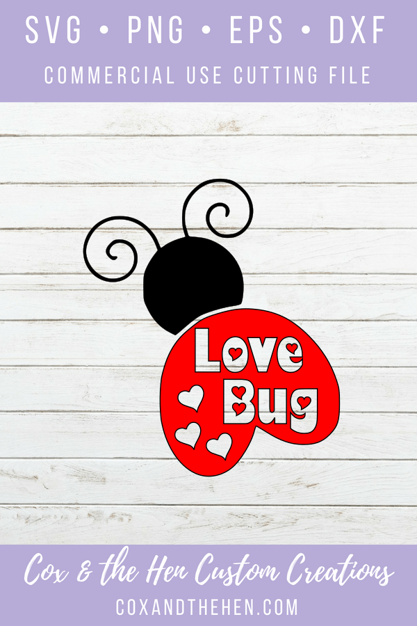 Love Bug SVG - Valentines Svg - Valentine's day - Love Bug - Cricut - Cameo - Cutting File - Png svg dxf eps - commercial use