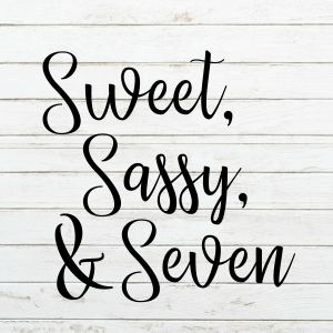 Sweet Sassy Seven Svg - Seventh Birthday - Birthday Svg - 7th Birthday - Cricut - Cameo - Cutting File - Png Svg Dxf Eps