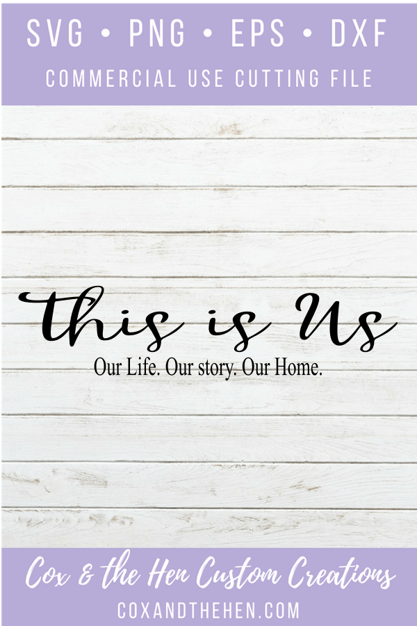 This Is Us - DIY Sign - Wedding Sign - Wedding Decor - Love Sign - Wood Sign SVG - Wood Sign Stencil - DIY Sign - Wood Sign Cut File